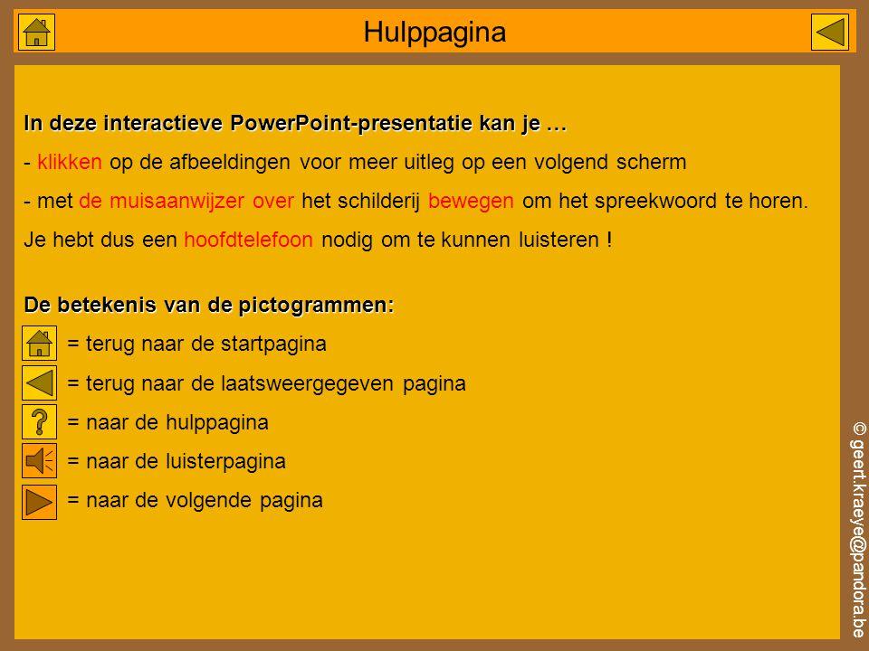 Hulppagina In deze interactieve PowerPoint-presentatie kan je …