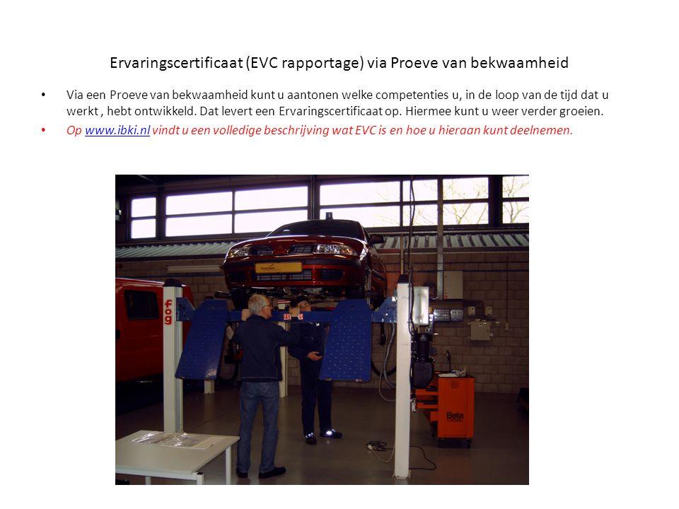Ervaringscertificaat (EVC rapportage) via Proeve van bekwaamheid