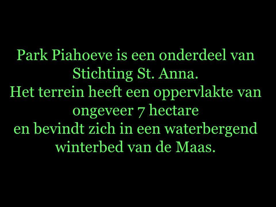 Park Piahoeve is een onderdeel van Stichting St. Anna.