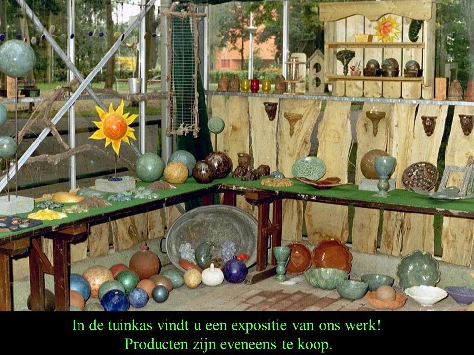 In de tuinkas vindt u een expositie van ons werk!