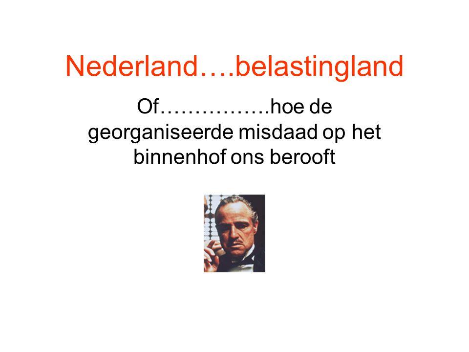 Nederland….belastingland