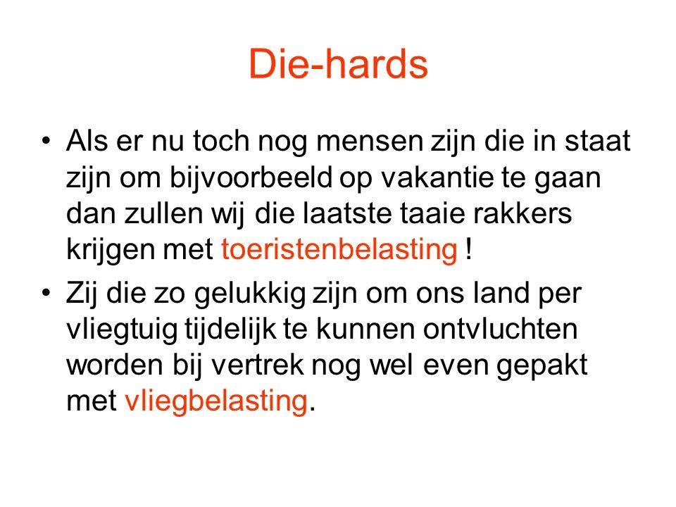 Die-hards
