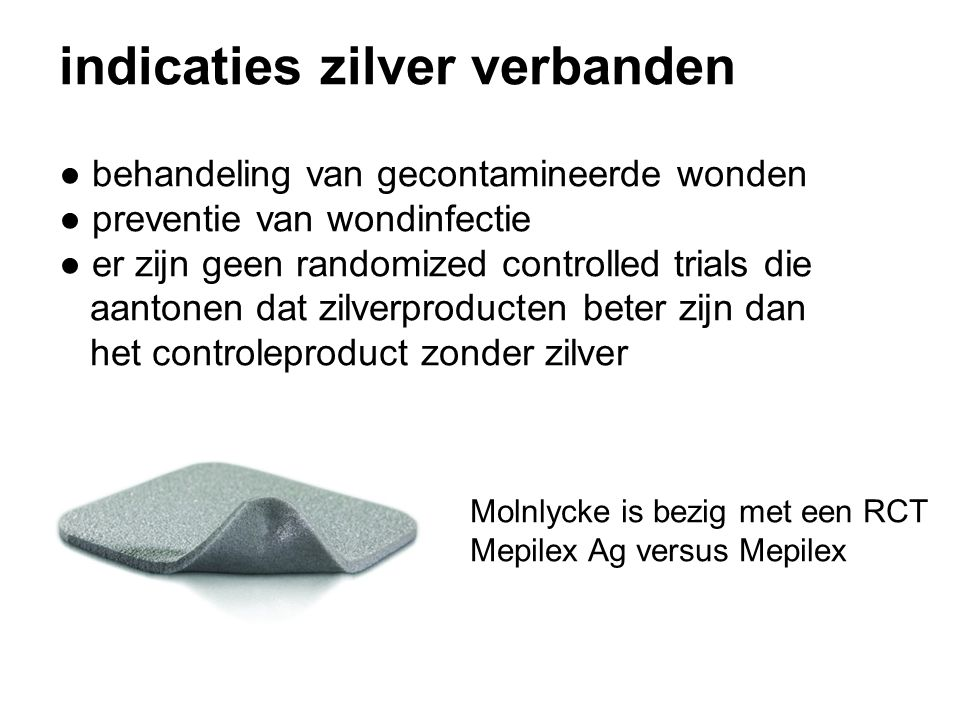 indicaties zilver verbanden