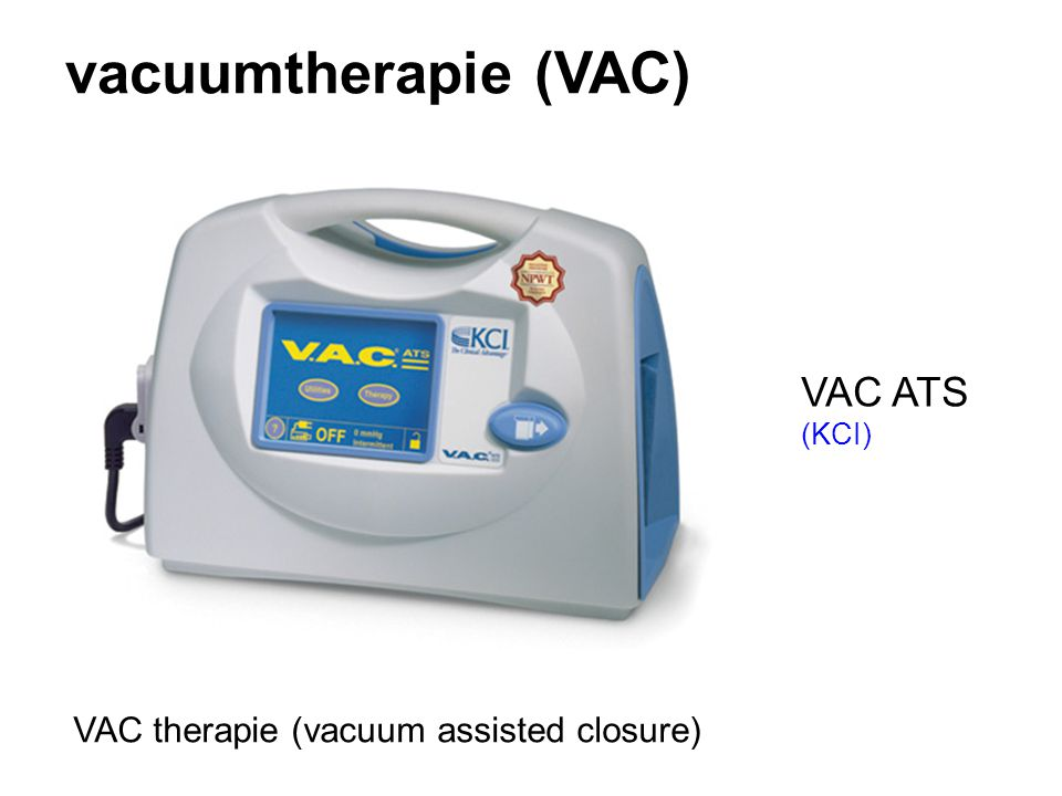 vacuumtherapie (VAC) VAC ATS VAC therapie (vacuum assisted closure)