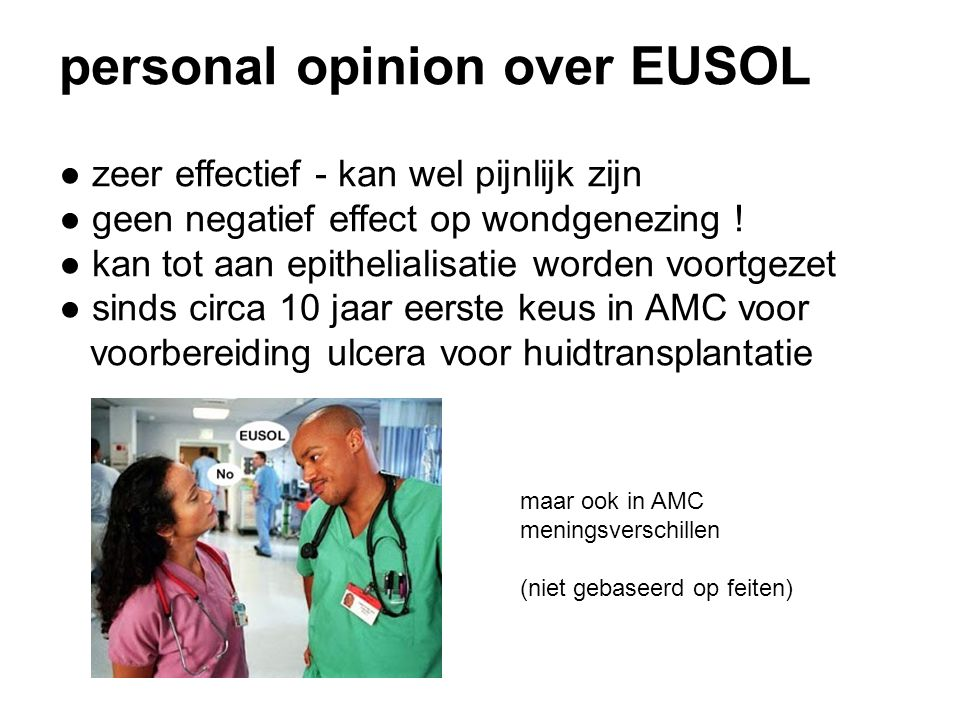 personal opinion over EUSOL