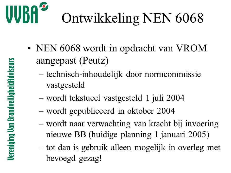 Ontwikkeling NEN 6068 NEN 6068 wordt in opdracht van VROM aangepast (Peutz) technisch-inhoudelijk door normcommissie vastgesteld.