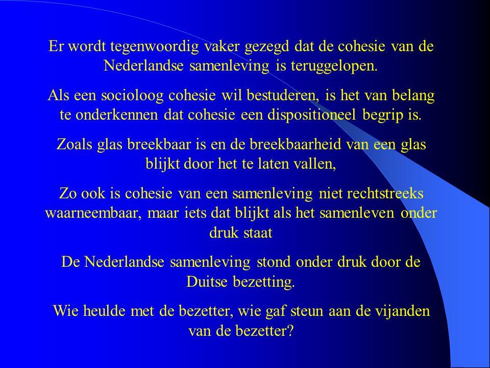 De Nederlandse samenleving stond onder druk door de Duitse bezetting.