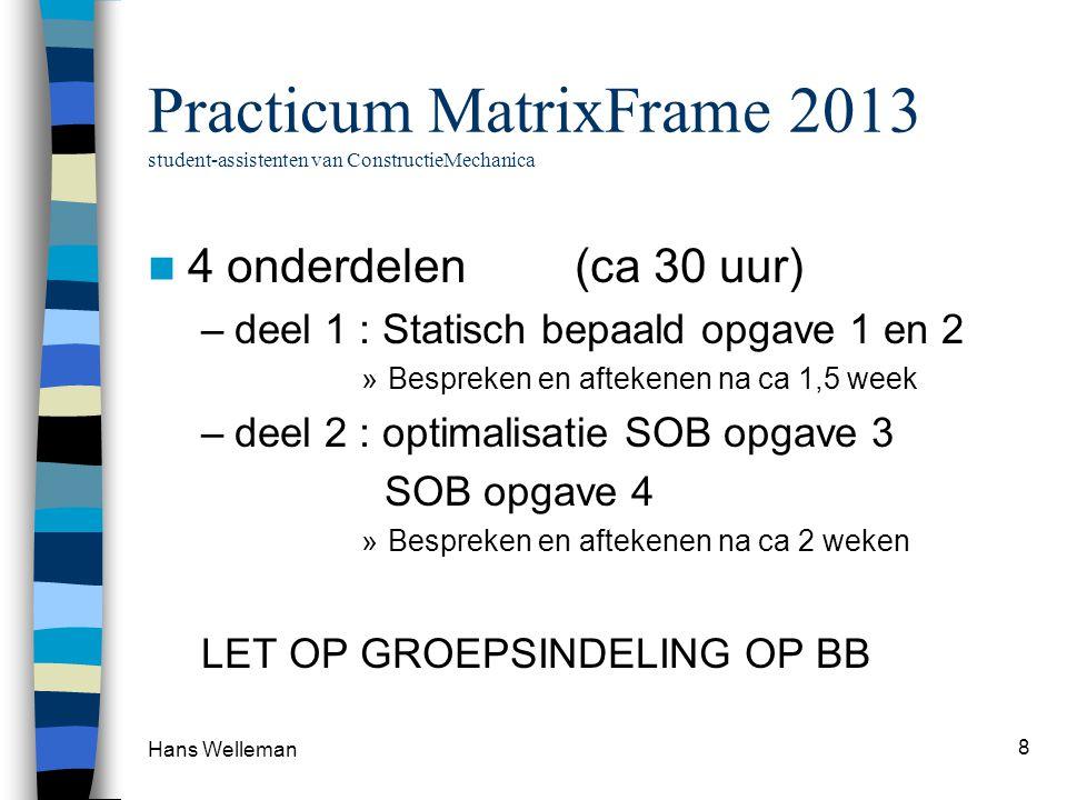 Practicum MatrixFrame 2013 student-assistenten van ConstructieMechanica