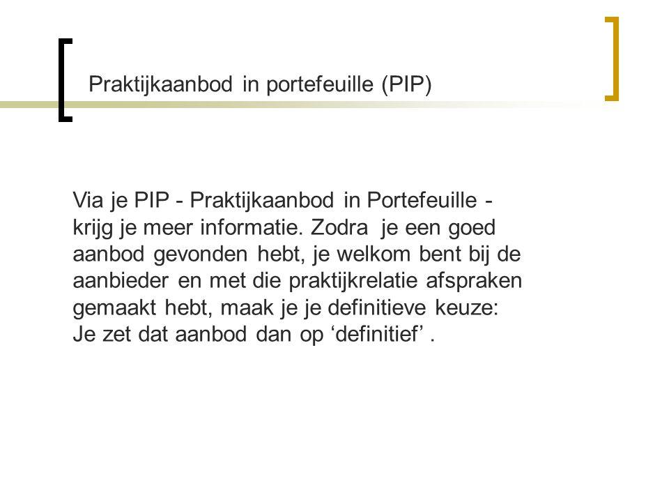 Praktijkaanbod in portefeuille (PIP)