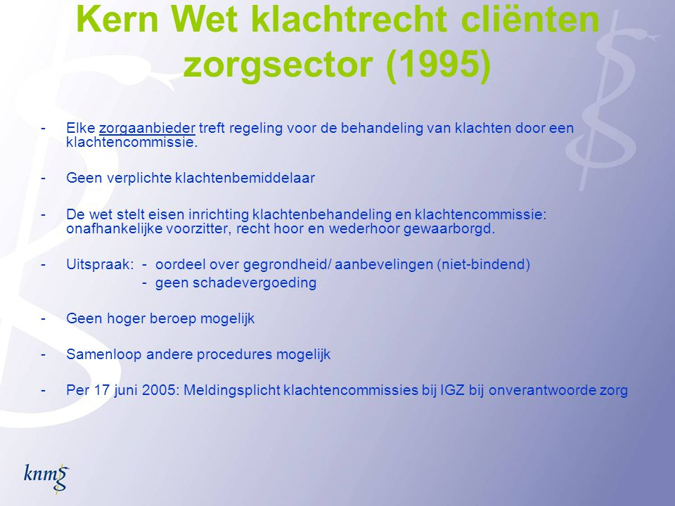 Kern Wet klachtrecht cliënten zorgsector (1995)