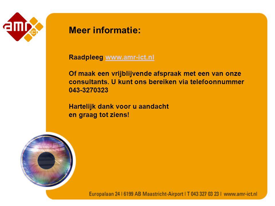 Meer informatie: Raadpleeg www.amr-ict.nl