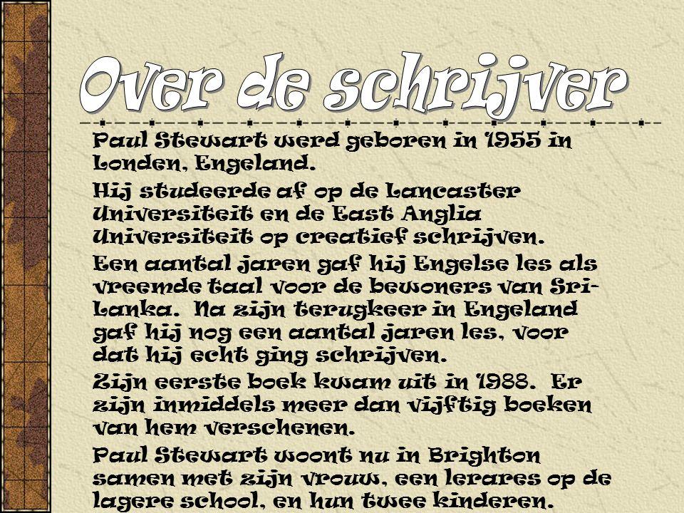 Over de schrijver Paul Stewart werd geboren in 1955 in Londen, Engeland.