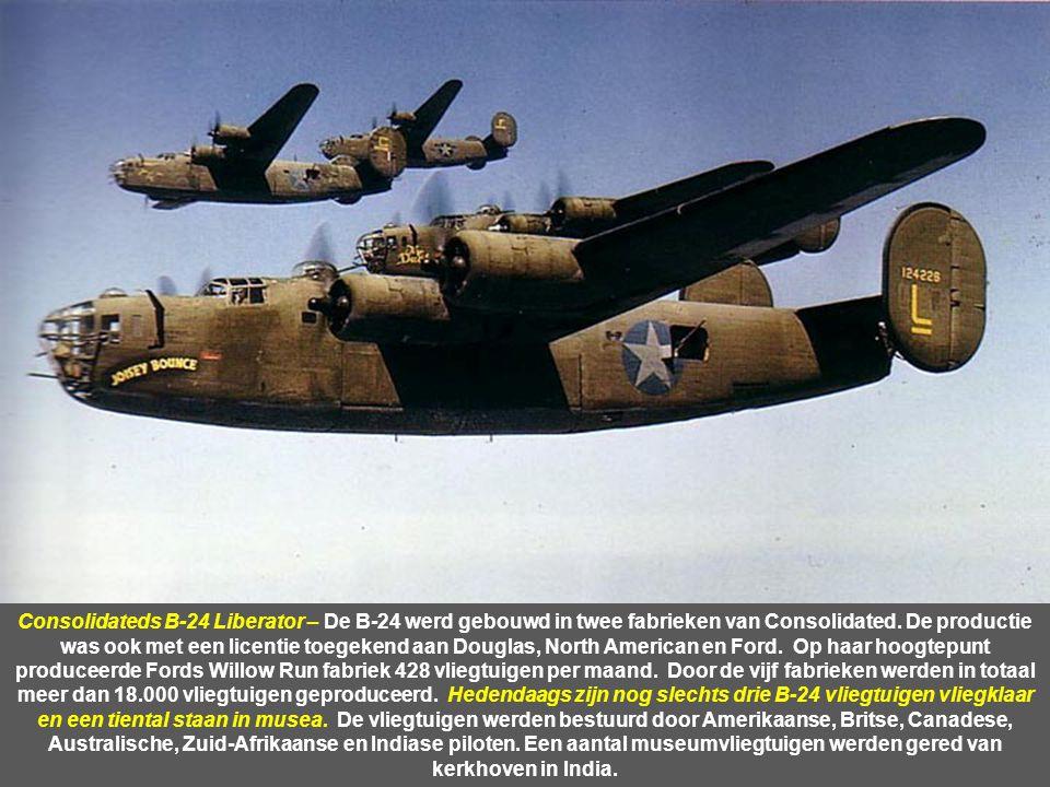 Consolidateds B-24 Liberator – De B-24 werd gebouwd in twee fabrieken van Consolidated.