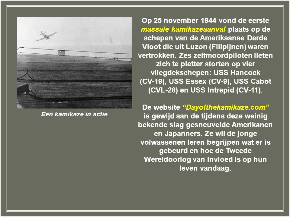 Op 25 november 1944 vond de eerste massale kamikazeaanval plaats op de schepen van de Amerikaanse Derde Vloot die uit Luzon (Filipijnen) waren vertrokken. Zes zelfmoordpiloten lieten zich te pletter storten op vier vliegdekschepen: USS Hancock (CV-19), USS Essex (CV-9), USS Cabot (CVL-28) en USS Intrepid (CV-11).