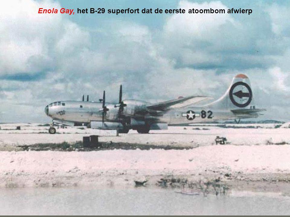Enola Gay, het B-29 superfort dat de eerste atoombom afwierp