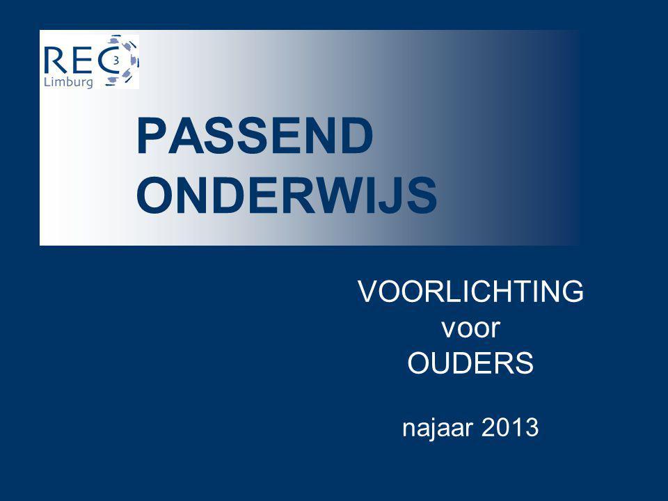 VOORLICHTING voor OUDERS najaar 2013