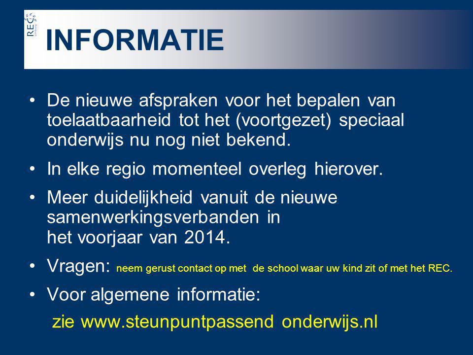 INFORMATIE zie www.steunpuntpassend onderwijs.nl