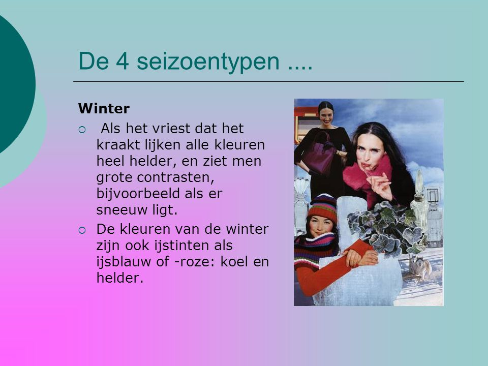 De 4 seizoentypen .... Winter