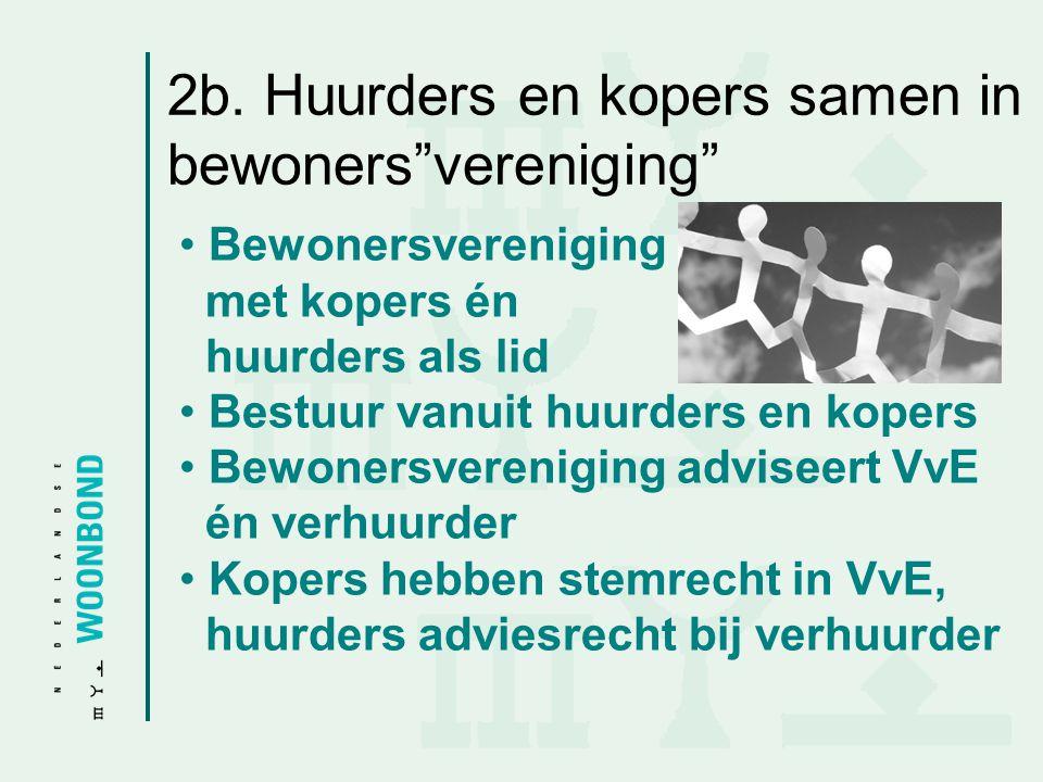 2b. Huurders en kopers samen in bewoners vereniging
