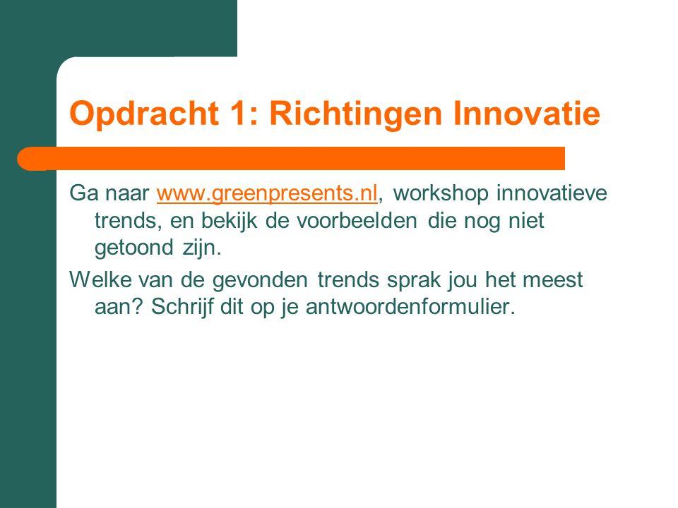 Opdracht 1: Richtingen Innovatie