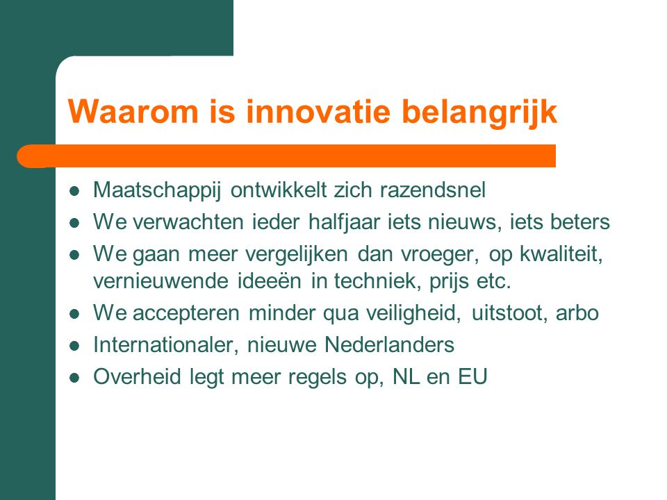 Waarom is innovatie belangrijk