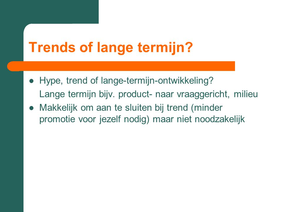 Trends of lange termijn