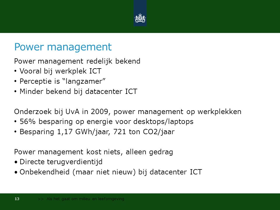 Power management Power management redelijk bekend