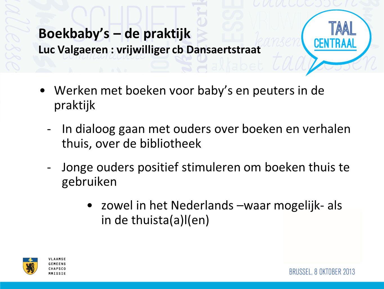 Boekbaby's – de praktijk Luc Valgaeren : vrijwilliger cb Dansaertstraat