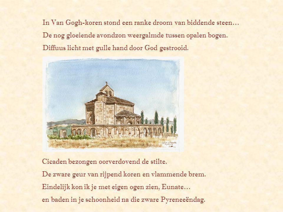 In Van Gogh-koren stond een ranke droom van biddende steen…
