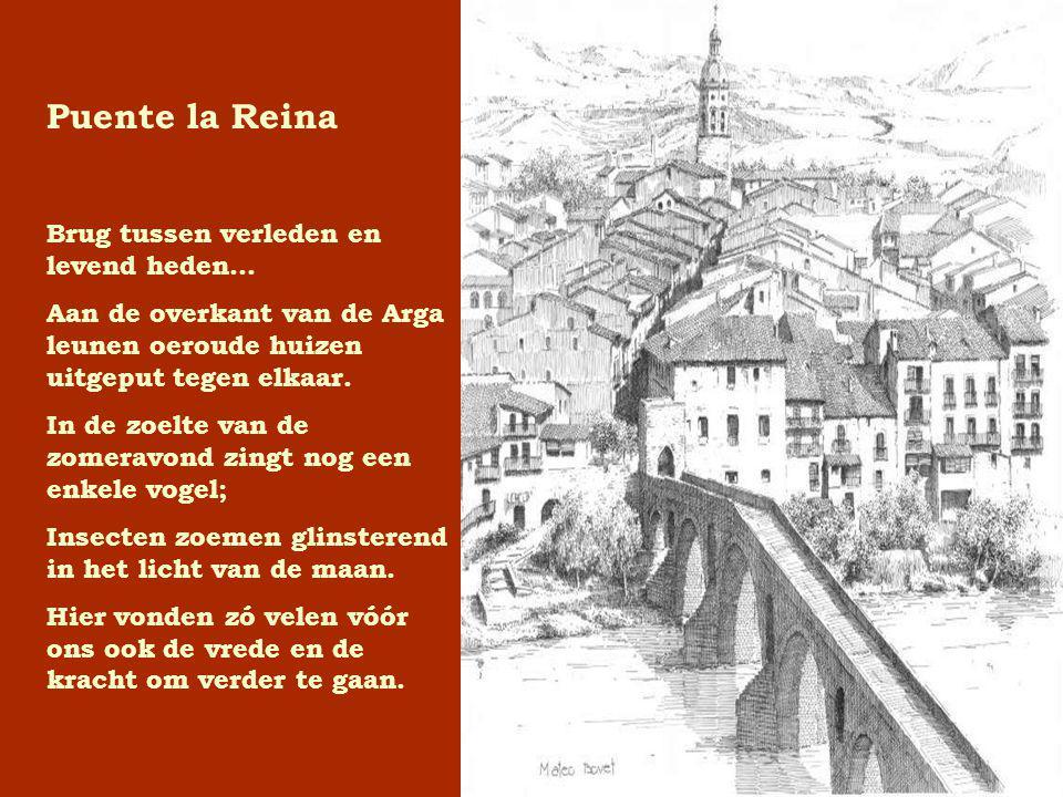 Puente la Reina Brug tussen verleden en levend heden…