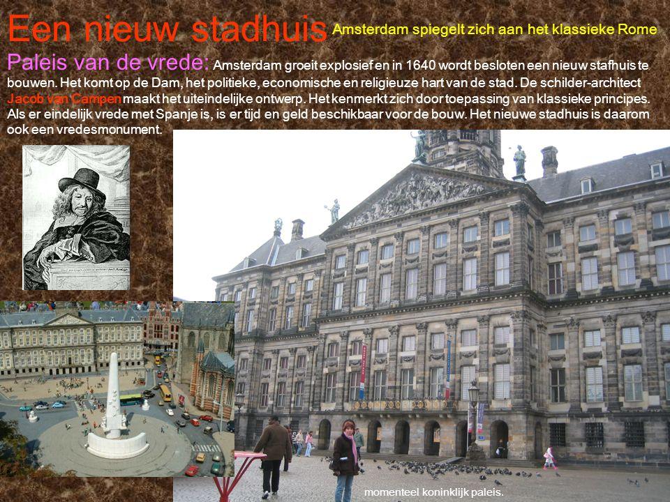 Een nieuw stadhuis Amsterdam spiegelt zich aan het klassieke Rome.