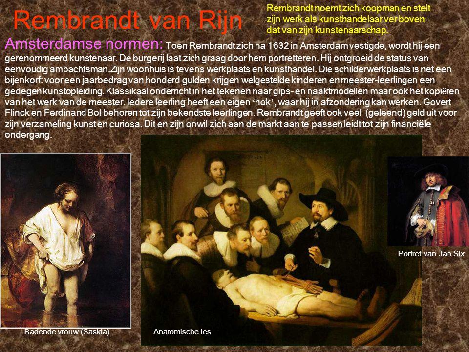 Rembrandt noemt zich koopman en stelt zijn werk als kunsthandelaar ver boven dat van zijn kunstenaarschap.