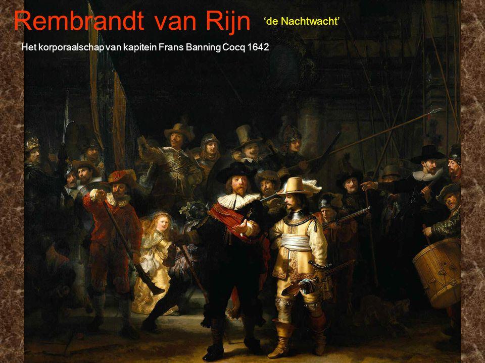 Rembrandt van Rijn 'de Nachtwacht'