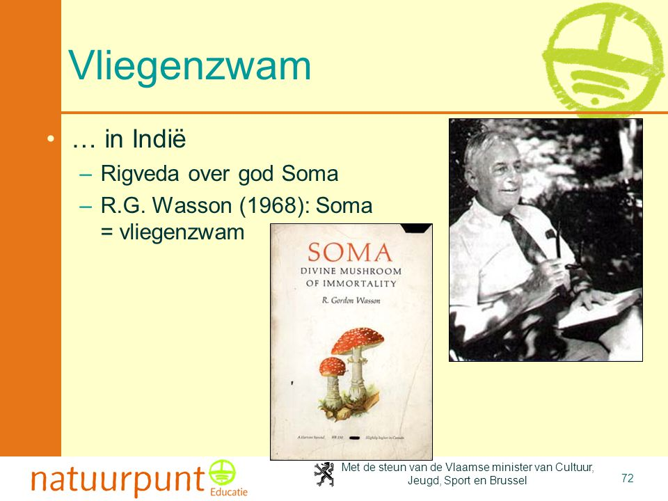 Vliegenzwam … in Indië Rigveda over god Soma