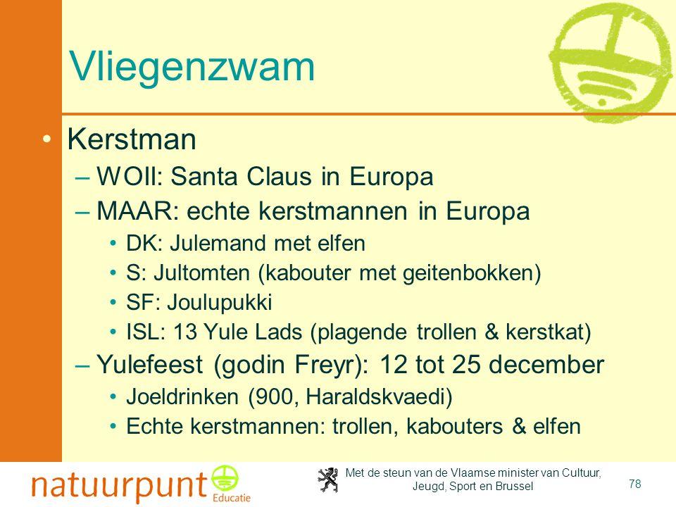 Vliegenzwam Kerstman WOII: Santa Claus in Europa