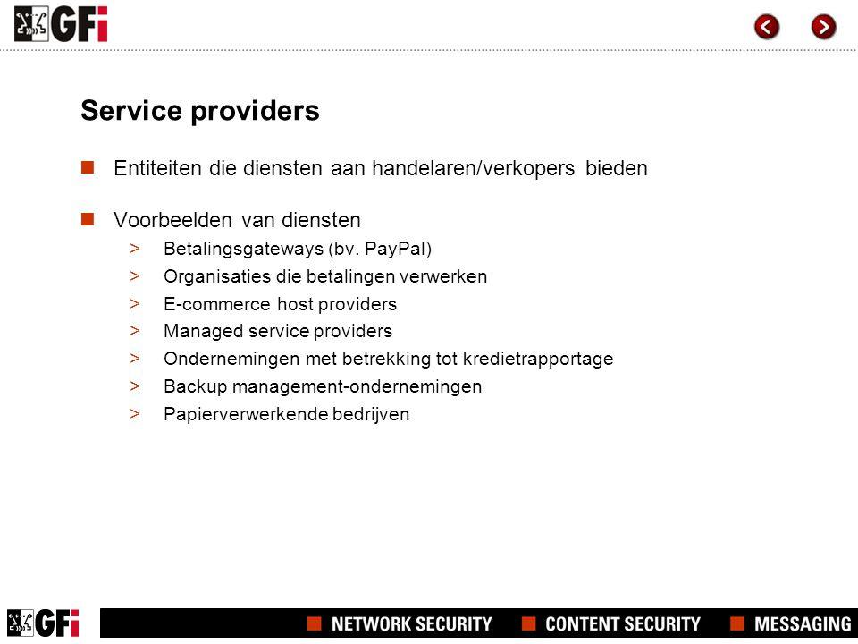Service providers Entiteiten die diensten aan handelaren/verkopers bieden. Voorbeelden van diensten.