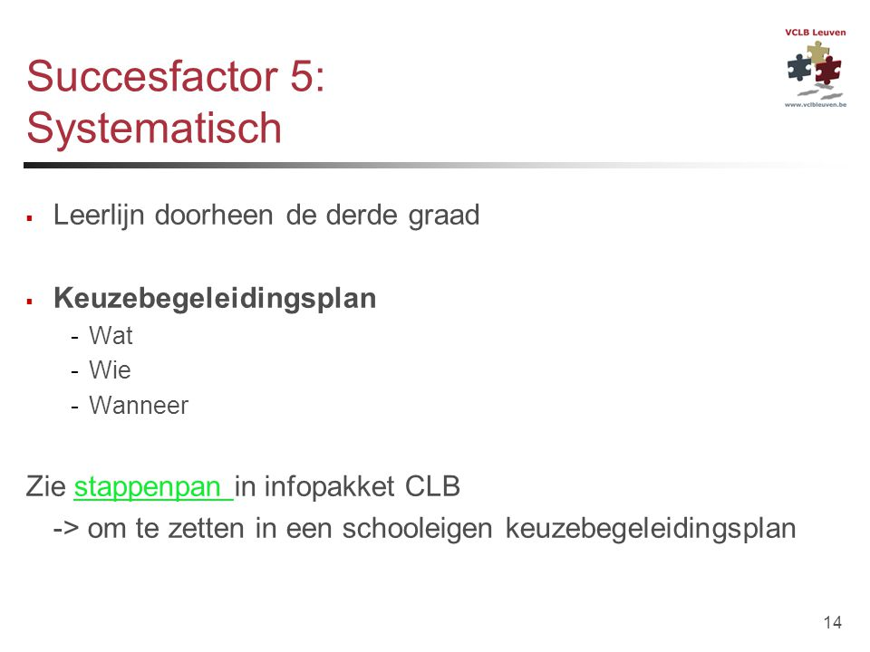 Succesfactor 5: Systematisch