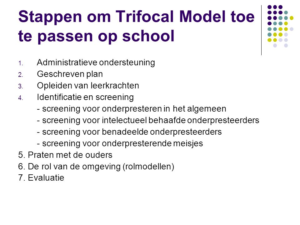 Stappen om Trifocal Model toe te passen op school
