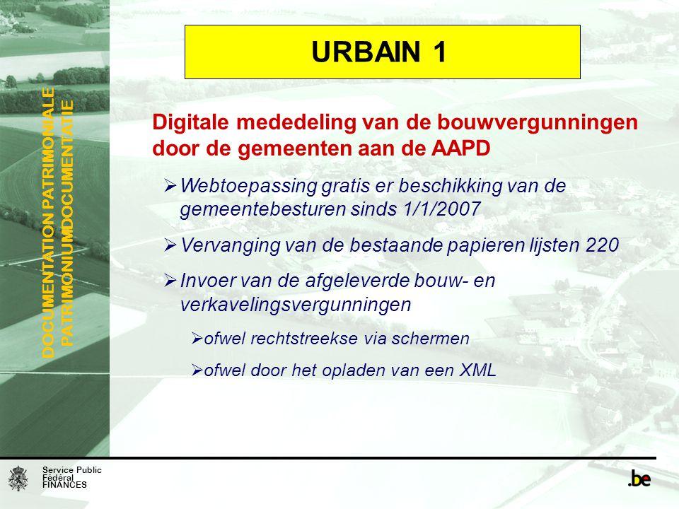 URBAIN 1 Digitale mededeling van de bouwvergunningen door de gemeenten aan de AAPD.