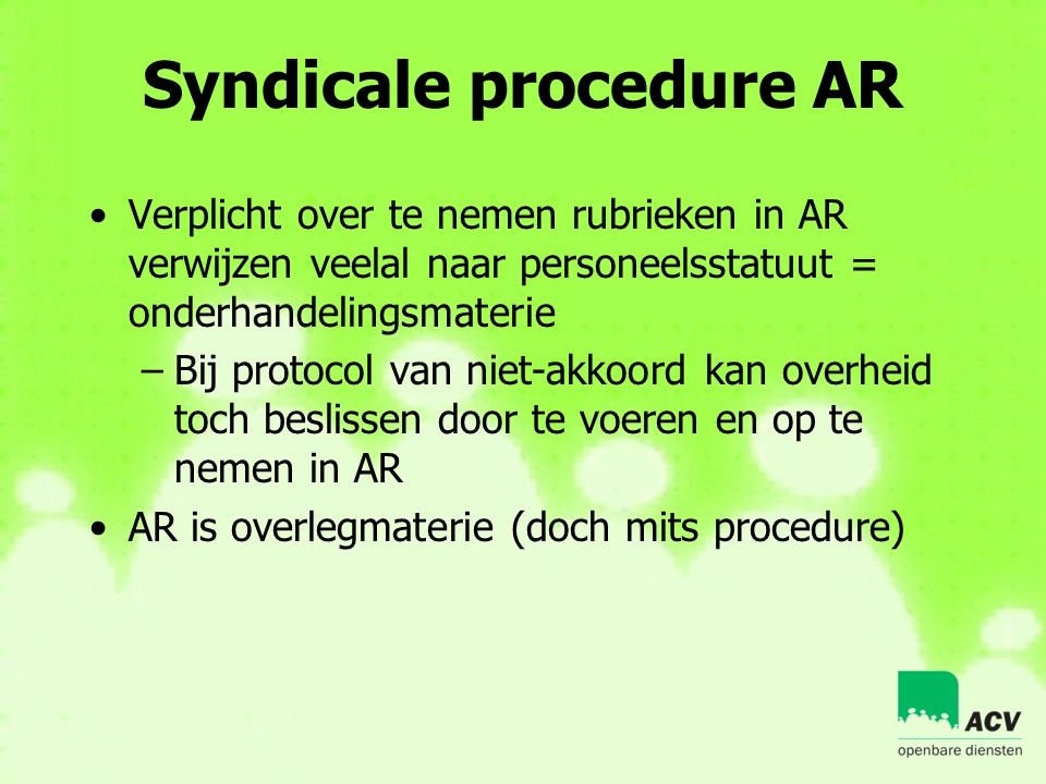 Syndicale procedure AR