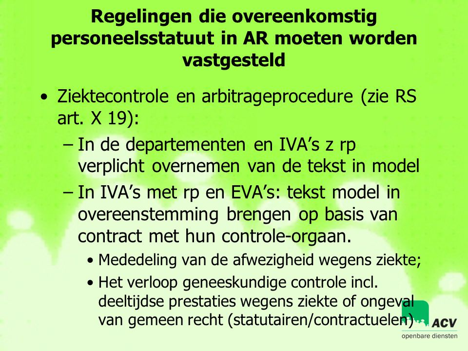 Ziektecontrole en arbitrageprocedure (zie RS art. X 19):