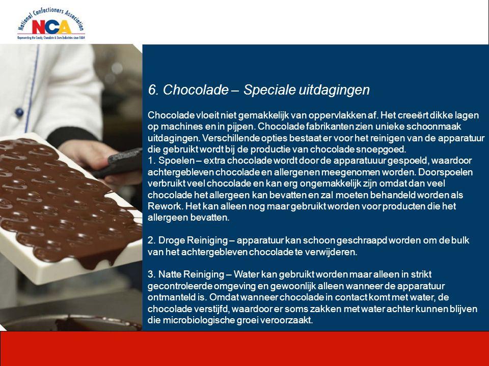 6. Chocolade – Speciale uitdagingen