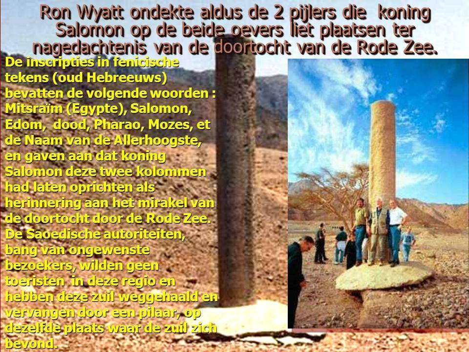 Ron Wyatt ondekte aldus de 2 pijlers die koning Salomon op de beide oevers liet plaatsen ter nagedachtenis van de doortocht van de Rode Zee.