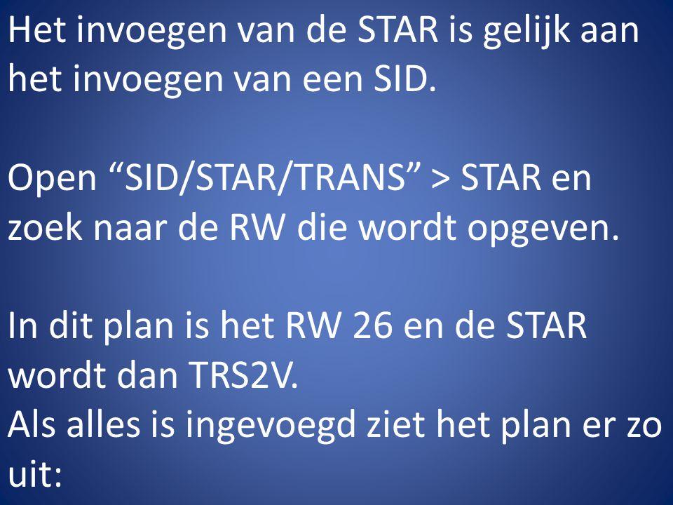 Het invoegen van de STAR is gelijk aan het invoegen van een SID.