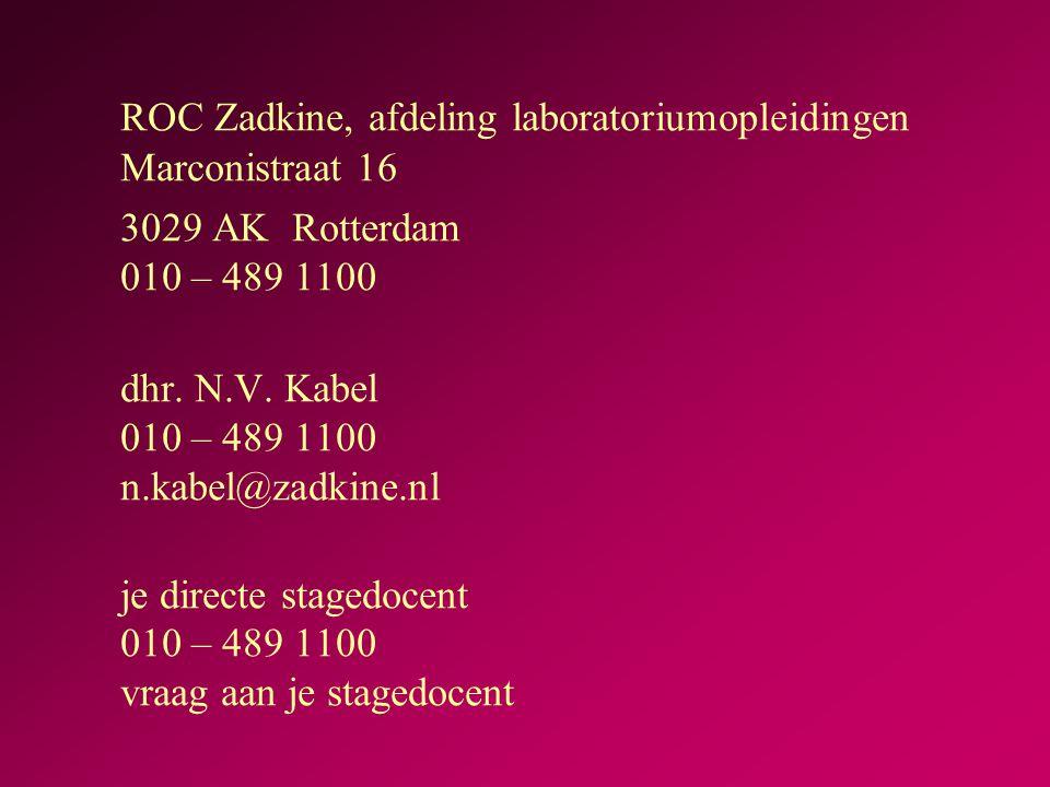 ROC Zadkine, afdeling laboratoriumopleidingen Marconistraat 16