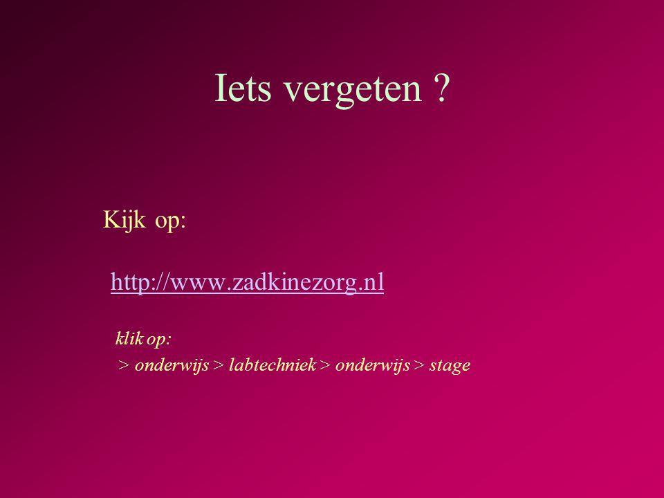 Iets vergeten Kijk op: http://www.zadkinezorg.nl klik op: