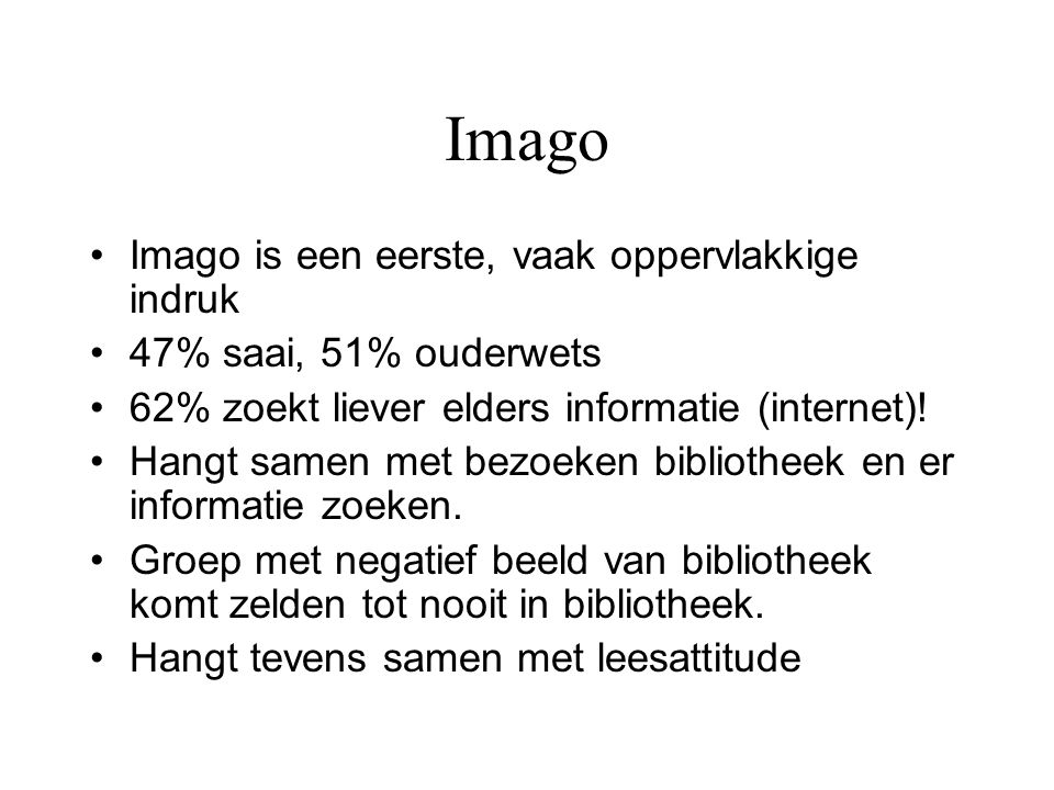 Imago Imago is een eerste, vaak oppervlakkige indruk