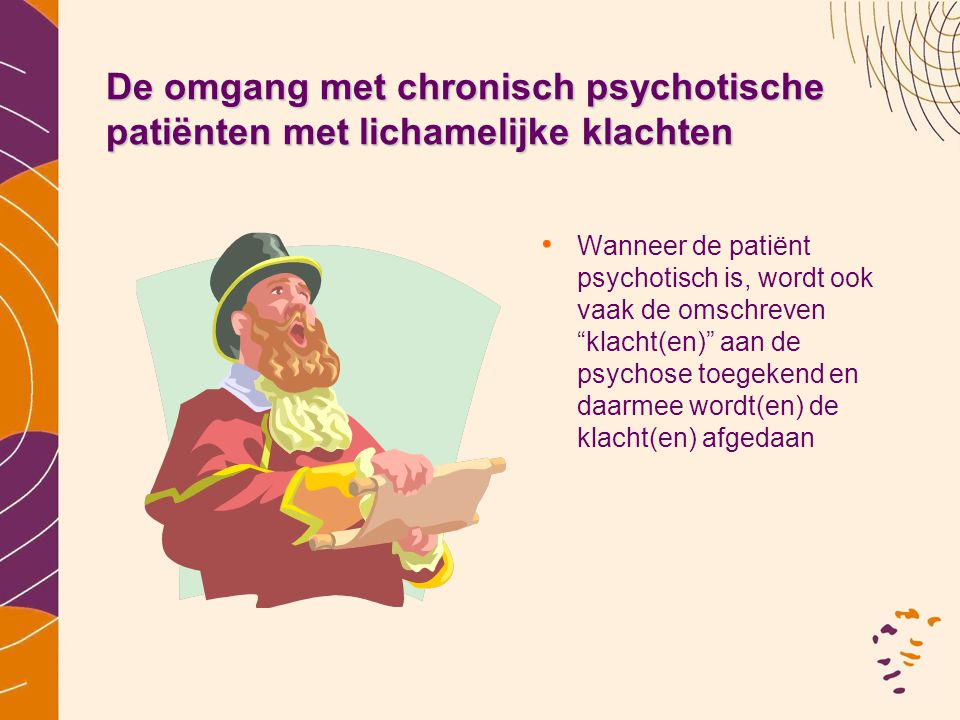 De omgang met chronisch psychotische patiënten met lichamelijke klachten