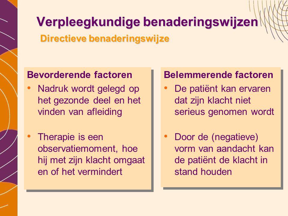 Verpleegkundige benaderingswijzen Directieve benaderingswijze