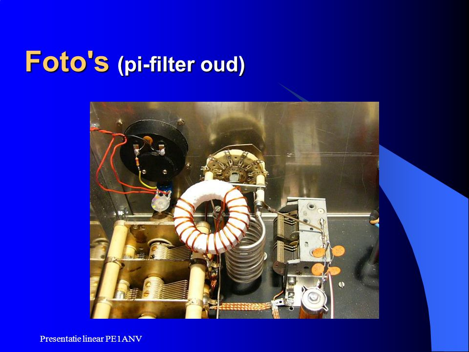 Foto s (pi-filter oud) Presentatie linear PE1ANV